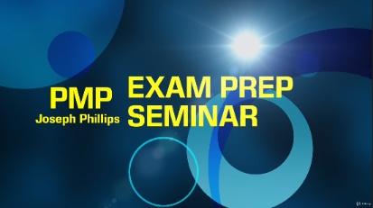 Joseph Phillips PMP Exam Prep